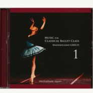 【CD】マッシミリアーノ・グレコ「Music for Classical Ballet Class 1」