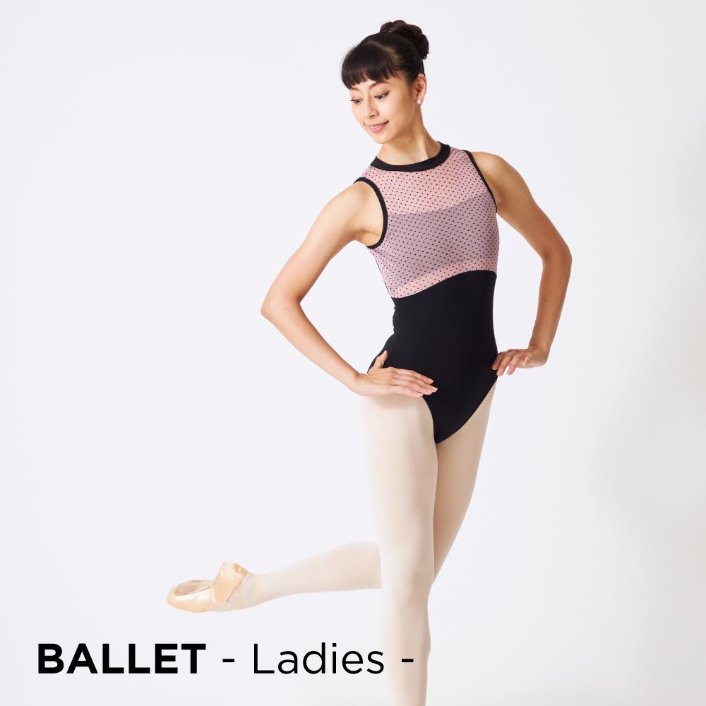 BALLET - Ladies - NEW ARRIVALS