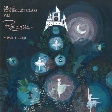 MUSIC FOR BALLET CLASS Vol.3 Romatic